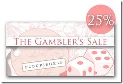 Gambler's Sale 25